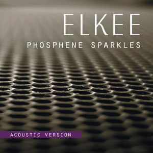 Phosphene Sparkles (Acoustic Version)
