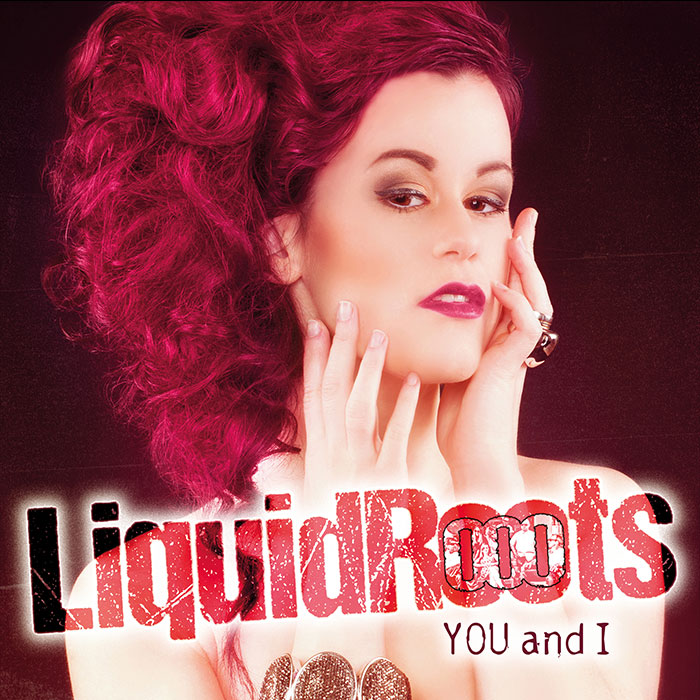 Liquidrooots-YOU-And-I
